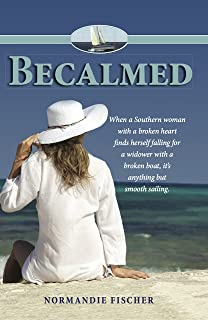 Becalmed: A Carolina Coast Novel (Carolina Coast Stories Book 1)
