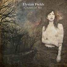 Best elysian fields ghosts of no Reviews