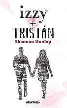 Izzy + Tristán (Ficción) (Spanish Edition)