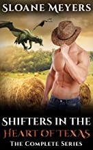 Shifters in the Heart of Texas: The Complete Seven Book Series