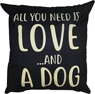 Arundeal All You Need is Love and A Dog 18 x 18 Inch Cotton Linen Square Throw Pillow Cases Cushion Cover, Black