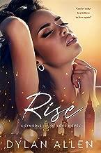 Rise (Symbols of Love Book 1)