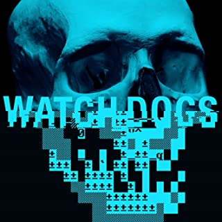 Watch Dogs O.S.T.