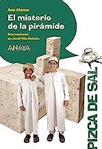 El misterio de la pirámide (LITERATURA INFANTIL - Pizca de Sal)