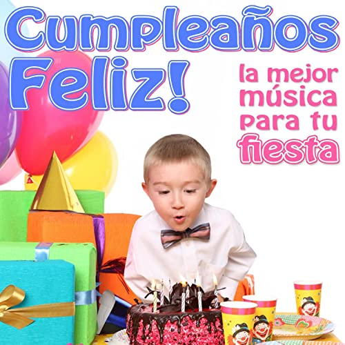 Cumpleaños Feliz by Grupo Infantil Quita y Pon on Amazon ...