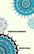ESPÍRITUS REBELDES (Spanish Edition)