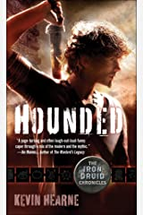 Hounded (with two bonus short stories): The Iron Druid Chronicles, Book One Kindle Edition