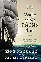 Wake of the Perdido Star: A Novel (English Edition)