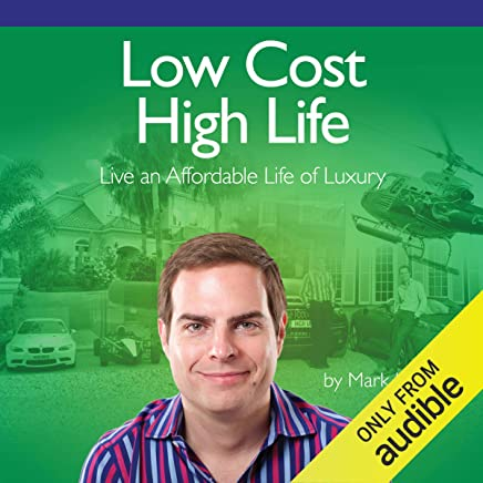 Amazon com: Low Cost High Life: Live an Affordable Life of Luxury