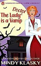 The Lady Doctor is a Vamp (Washington Medical: Vampire Ward (Magical Washington) Book 3)