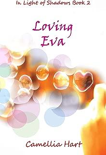 Loving Eva (In Light of Shadows Series Book 2)