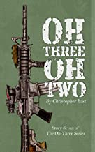 Oh-Three-Oh-Two (Oh-Three Series Book 7)
