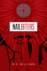 Nailbiters (Project Collusion Book 1) Kindle Edition