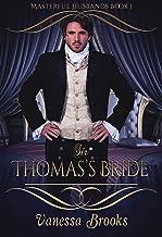 Sir Thomas's Bride (Masterful Husbands Book 1)