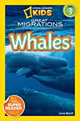 National Geographic Readers: Great Migrations Whales Kindle Edition