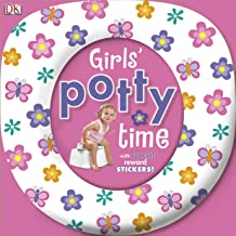 Girl's Potty Time: With Special Reward Stickers