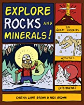 Explore Rocks and Minerals!: 20 Great Projects, Activities, Experiements (Explore Your World)
