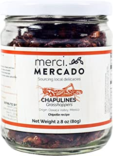 NON PERISHABLE HIGH PROTEIN CONTENT - Chapulines (grasshoppers) - Gourmet edible insects from Oaxaca Mexico (Chipotle recipe) (Merci Mercado 2.8oz)
