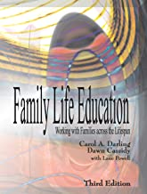 Family Life Education: Working with Families across the Lifespan