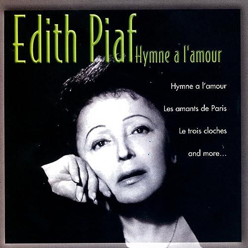 Hymne A Lamour De édith Piaf En Amazon Music Amazones