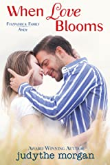When Love Blooms: Fitzpatrick Family Andy (The Fitzpatrick Family) Kindle Edition