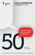 The Conversation Yearbook 2019: 50 Standout articles from Australia's top thinkers