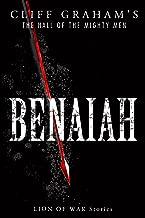 Benaiah (The Hall of the Mighty Men Book 1)