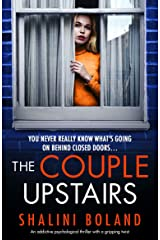 The Couple Upstairs: An addictive psychological thriller with a gripping twist (English Edition) Format Kindle