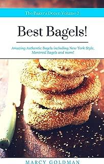 The Baker's Dozen Best Bagels: Best Bagels!