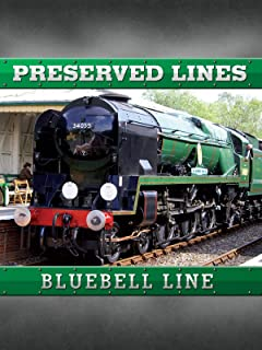 Preserved Lines - Bluebell Railway