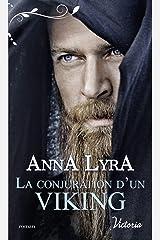 La conjuration d'un Viking (Victoria) Format Kindle