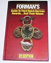 Forman's Guide to Third Reich German Awards;and Their Values