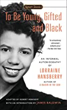 To Be Young, Gifted and Black (Signet Classics)