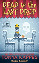 Dead To The Last Drop (A Killer Coffee Mystery Series Book Eight)