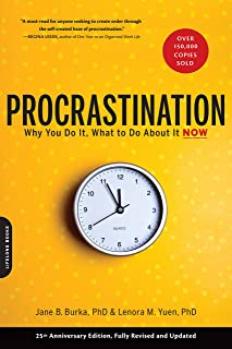 Procrastination: Why You Do It, What to Do About It Now (