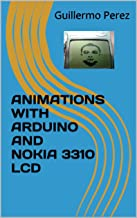 ANIMATIONS WITH ARDUINO AND NOKIA 3310 LCD