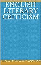 English literary criticism (English Edition)