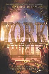 York: The Map of Stars Kindle Edition
