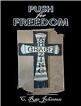 Push for Freedom: Amazing Grace