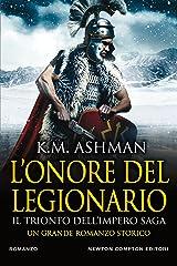L'onore del legionario. Il trionfo dell'impero Saga (Il tironfo dell'impero Vol. 2) Formato Kindle
