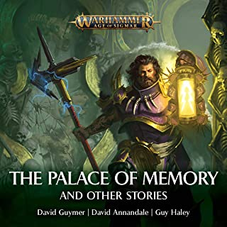 Palace of Memories & Other Stories: Warhammer Age of Sigmar
