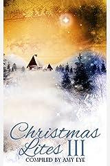 Christmas Lites III Kindle Edition