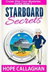 Starboard Secrets: A Cruise Ship Cozy Mystery (Millie's Cruise Ship Mysteries Book 1) Kindle Edition
