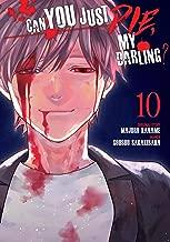Can You Just Die, My Darling? Vol. 10
