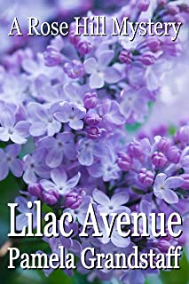 Lilac Avenue (Rose Hill Mystery Series Book 6)
