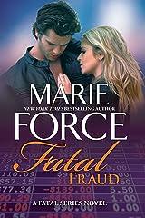 Fatal Fraud: A Fatal Series Novel (The Fatal Series Book 16) Kindle Edition