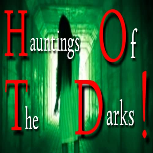 Hauntings Of The Darks