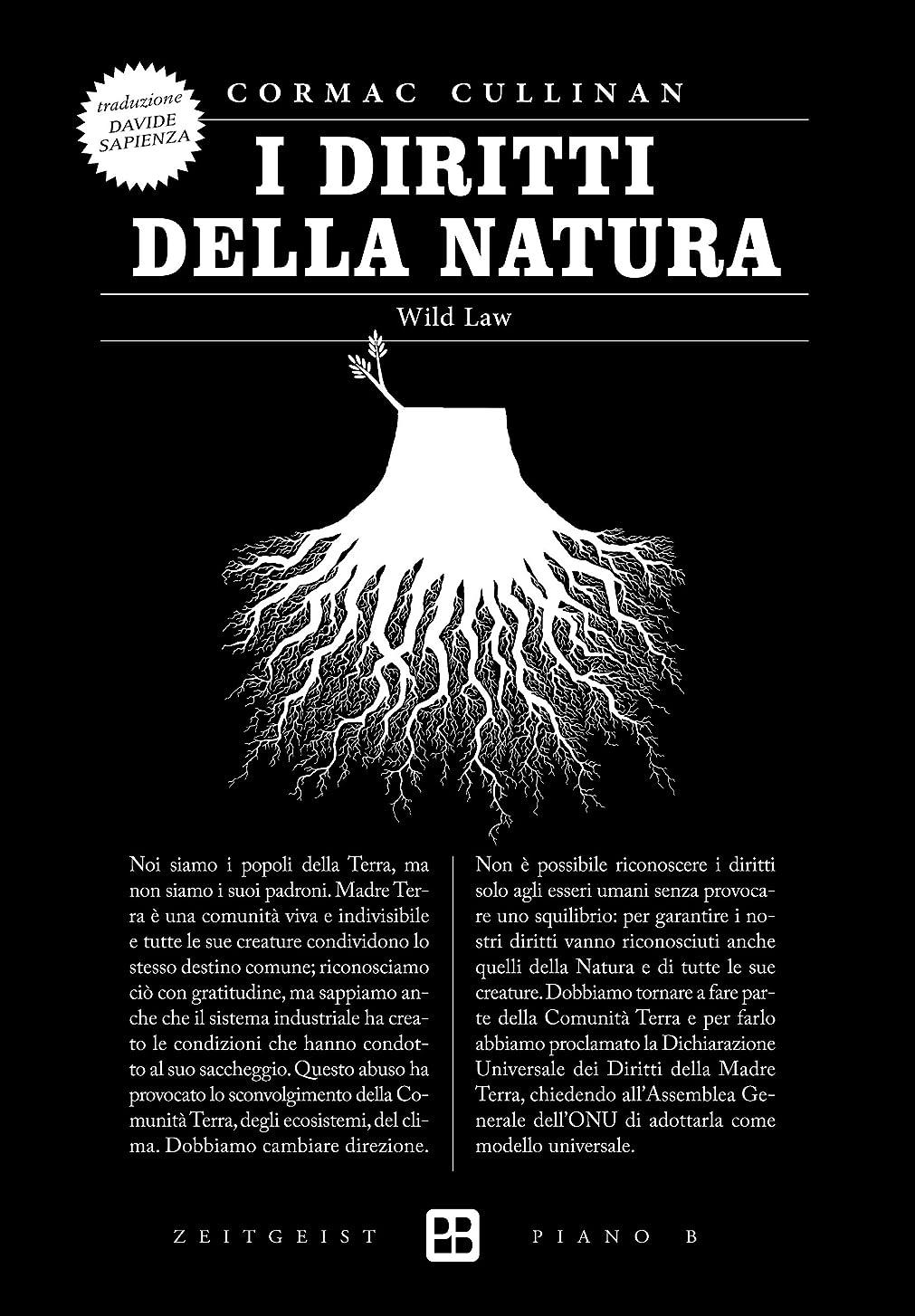 恥判定夜の動物園I diritti della natura: Wild Law (Zeitgeist) (Italian Edition)