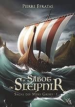 Sagas des Mers Grises, Tome 1: Le Sabot de Sleipnir