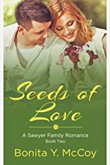 Seeds Of Love: A Sweet Small Town Romance (A Sawyer Sweet Romance Book 2) Kindle Edition